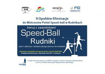 II Opolskie Eliminacje do Mistrzostw Polski Speed-ball w Rudnik.jpeg